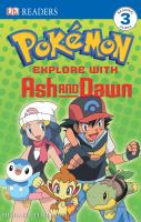 Explore With Ash and Dawn