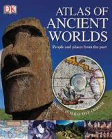 The Atlas of Ancient Worlds
