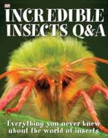 Incredible Insects Q&A