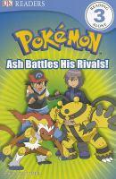 Ash Battles His Rivals!