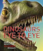 Dinosaurs Eye to Eye
