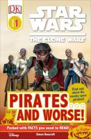 Star Wars : The Clone Wars : Pirates...and Worse!
