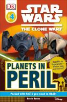 Cover image for Star wars, the clone wars. Planets in peril