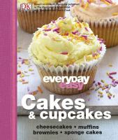 Everyday Easy Cakes & Cupcakes