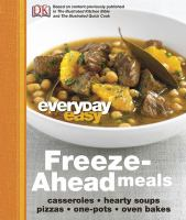 Everyday Easy Freeze-ahead Meals