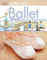 How To-- Ballet