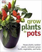 Grow Plants in Pots