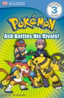 Ash Battles His Rivals!