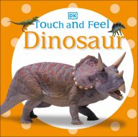 Touch and Feel Dinosaur