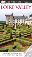 Eyewitness Travel Guides Loire Valley