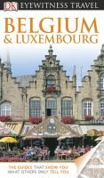 Eyewitness Travel Guides Belgium and Luxembourg