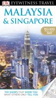 Malaysia and Singapore - Eyewitness Travel Guide