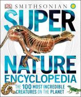 Smithsonian Super Nature Encyclopedia