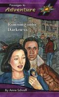 Running Into Darkness