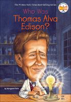 Who Was Thomas Alva Edison? /by Margaret Frith; Illustrated by John O'Brien