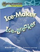 Ice-maker, Ice-breaker