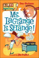 Ms. LaGrange Is Strange!