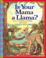 Is your Mama A Llama?