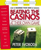Beating the Casinos at Their Own Game