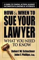 How & When to Sue your Lawyer