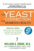 The Yeast Connection and the Women's Health