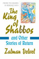 The King of Shabbos & Other Stories of Return