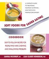 Soft Foods for Easier Eating Cookbook