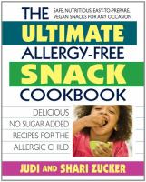 The Ultimate Allergy-free Snack Cookbook