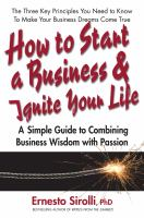 How to Start A Business and Ignite your Life