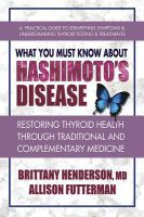 What You Must Know About Hashimoto's Disease