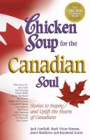 Chicken Soup for the Canadian Soul