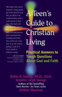A Teen's Guide to Christian Living