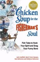 Chicken Soup for the Fisherman's Soul