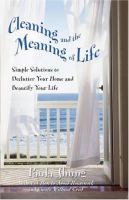 Cleaning and the Meaning of Life