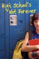 High School's Not Forever