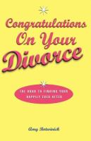 Congratulations, on your Divorce