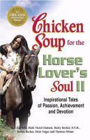Chicken Soup for the Horse Lover's Soul II