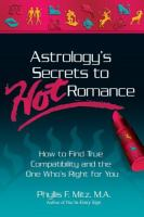 Astrology's Secrets to Hot Romance