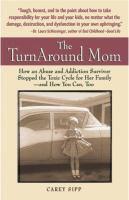 The Turnaround Mom