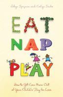 Eat, Nap, Play