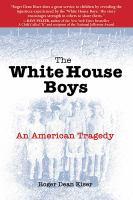 The White House Boys
