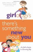Girlology's There's Something New About You!
