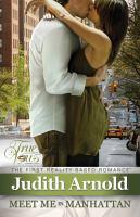 Meet Me in Manhattan / Judith Arnold