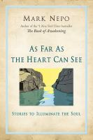 As Far as the Heart Can See