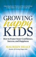 Growing Happy Kids