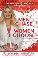 Men Chase, Women Choose