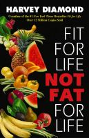 Fit for Life, Not Fat for Life
