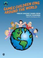 Games Children Sing Around the World