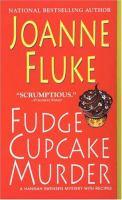 Fudge Cupcake Murder: A Hannah Swensen Mystery