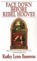 Face Down Before Rebel Hooves